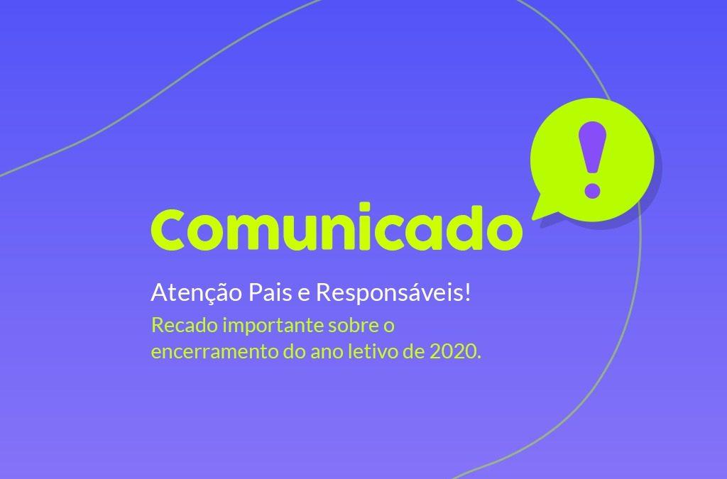 Atenção! Informações sobre o encerramento do ano letivo 2020