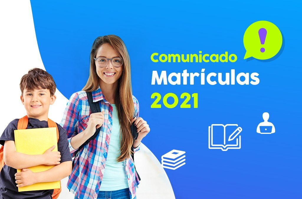Atenção! Informativo matrículas 2021