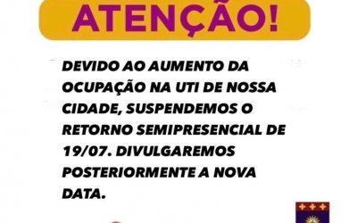 Comunicamos suspensão do inicio das Aulas Semipresenciais em 19/07